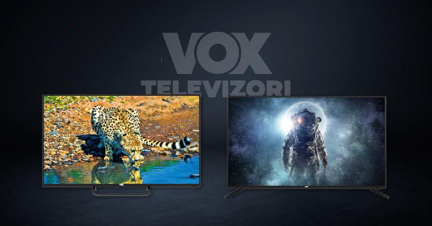 VOX televizori – izuzetan kvalitet i pouzdanost uprkos niskim cijenama